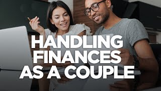 Handling Finances as a Couple: The G&E Show