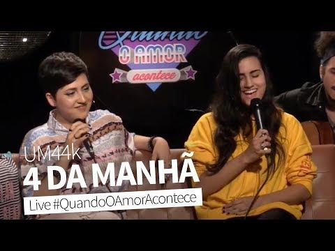 4 Da Manhã (Um44k) | Joana Castanheira & Day Limns Live #QuandoOAmorAcontece