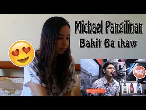 Michael Pangilinan - 'Bakit Ba Ikaw' - Wish 107.5 _ REACTION
