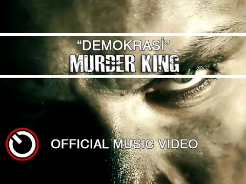 Murder King - Demokrasi [OFFICIAL VIDEO]