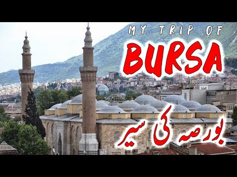 My Trip To Beautiful City Bursa , Turkey | City Travel