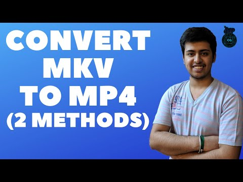How to Convert MKV to MP4 (2 Methods)