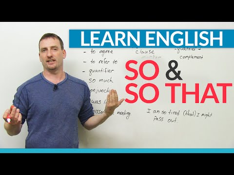 Learn English Grammar: How to use SO & SO THAT