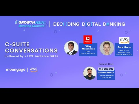 #GROWTH Asia Banking Summit: Decoding Digital Banking