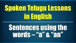 "71 - Spoken Telugu (Intermediate Level) Learning Videos - Sentences using the words – ""a"" & ""an"""