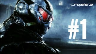 Crysis 3 Gameplay Walkthrough - Part 1: Posthuman (Ultra Graphics) Pc Gameplay [Advanced Setting]