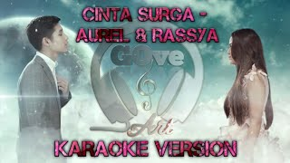 Aurel ft. Rassya - Cinta Surga (Karaoke Version)