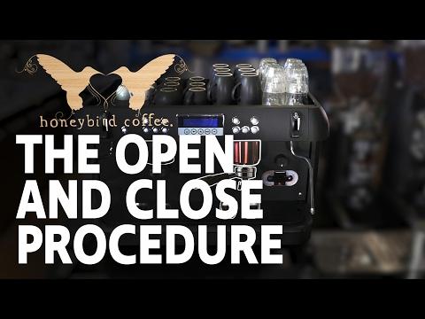 BARISTA TRAINING SERIES - Part 2 -  Open and Close Procedure