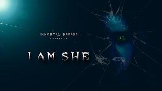I am She - A short film ( Thriller Genre ) | An Immortal Dreamz Production