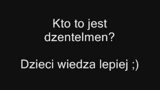 Kto to jest dzentelmen? Dzieci wiedza... [http://www.clipmix.pl]