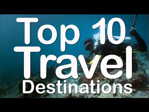 Top 10 Travel Destinations