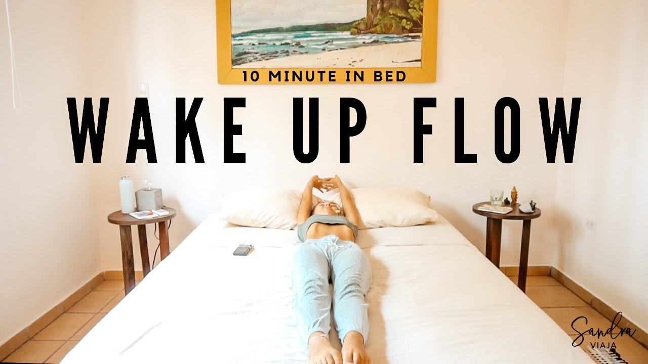 10 Minute Wake Up Stretch - Morning Yoga Flow