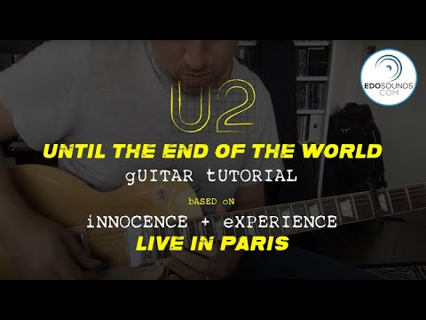 Edosounds - U2 Until The End Of The World Guitar Tutorial