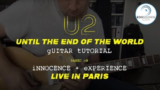 Edosounds - U2 Until the End of the World Guitar Cover (and Tutorial)