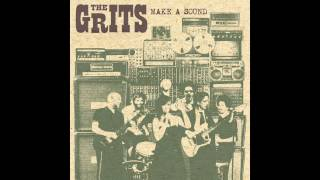 The Grits Let Me Know (BBE Official)