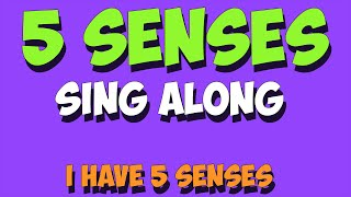 5 Senses Sing-A-Long
