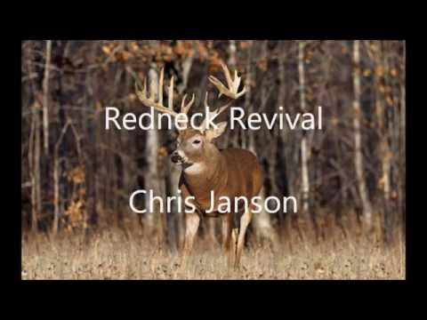 Redneck Revival by Chris Janson
