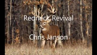 Redneck Revival by Chris Janson Video