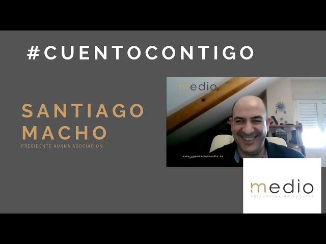 SANTIAGO MACHO PRESIDENTE AUNNA ASOCIACIÓN