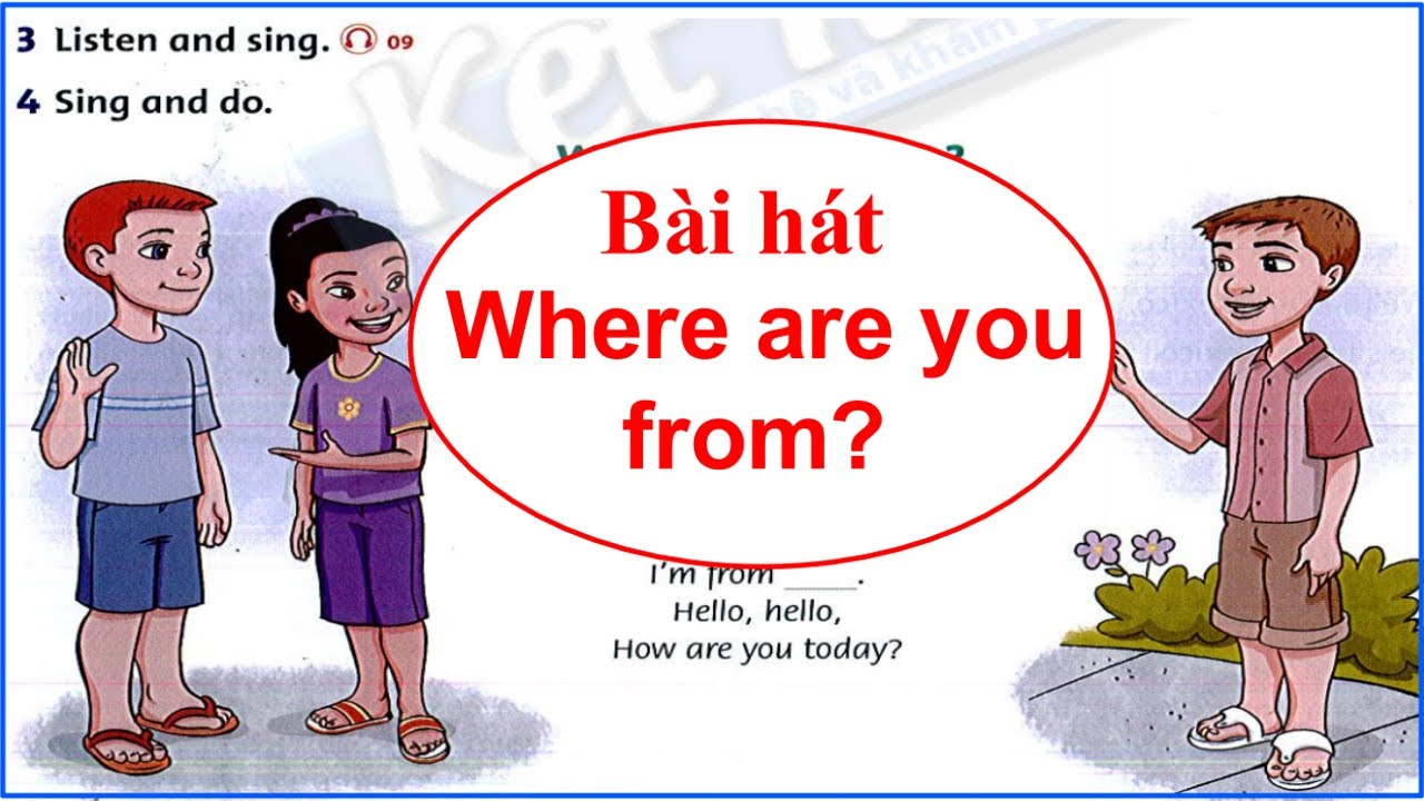 Trọn bộ bài hát family and friends GRADE 4  Song: Where are you from? UNI 1//Luyện nghe tiếng Anh