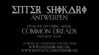 ENTER SHIKARI - Antwerpen  - download at entershikari.com