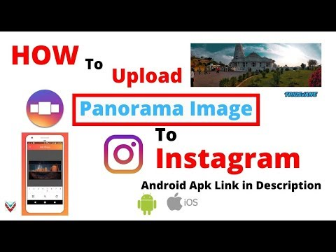 How To Upload Panorama To Instagram Android IOS Apps Doremon Top 2020