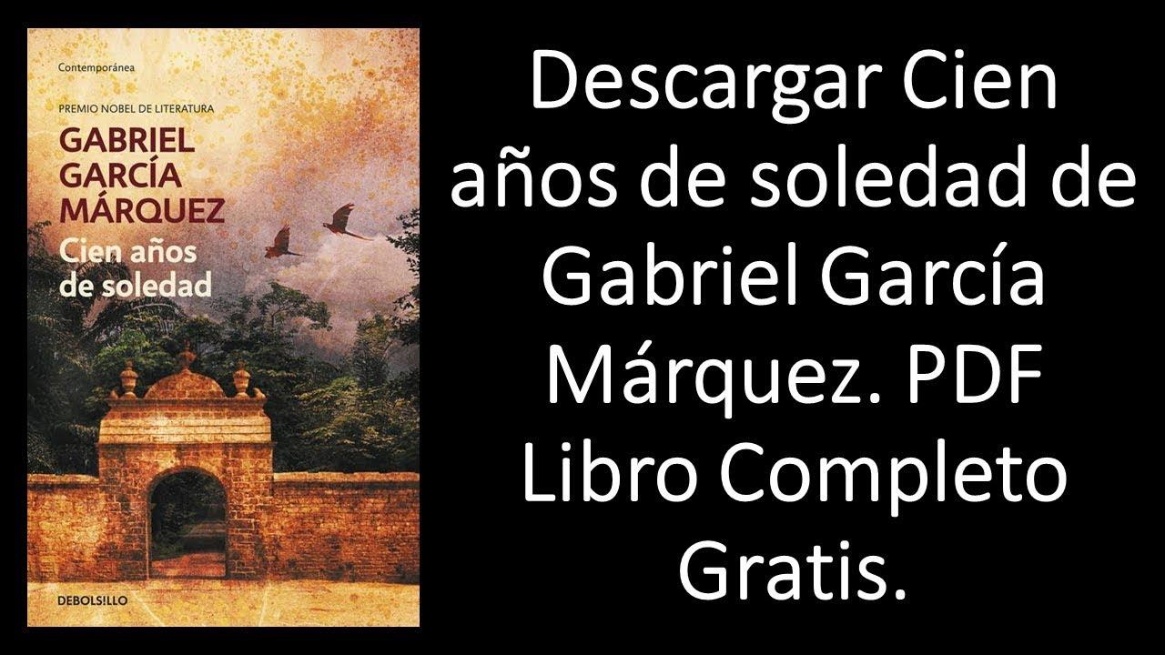 García márquez: cien años de soledad (descargar libro) – la.