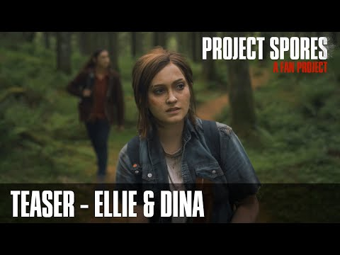 The Last of Us: Project Spores - Ellie and Dina Teaser (Fan Film)