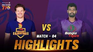Deccan Gladiators vs Bangla Tigers I Aldar Properties Abu Dhabi T10  I Day 2 Match 4