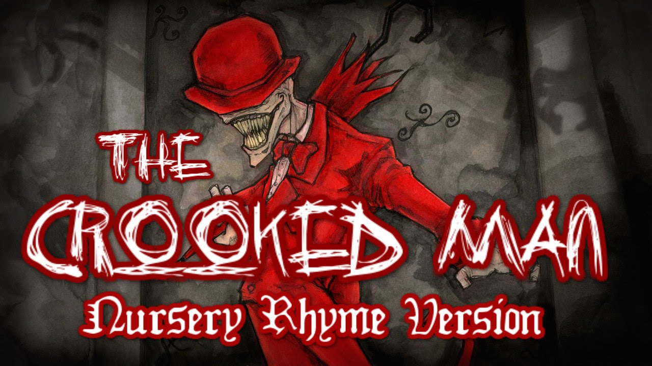 The Crooked Man Nursery Rhyme Version Creepypasta