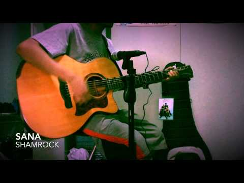 Sana (acoustic cover) by Shamrock