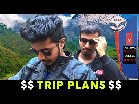 Trip Plans | 2K15 - Future | Porom Pozhikurom | Nagercoil Central