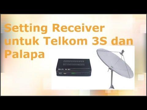 Telkom 3S dan Palapa Setting Receiver