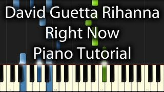 Rihanna / David Guetta - Right Now Tutorial (How To Play On The Piano)