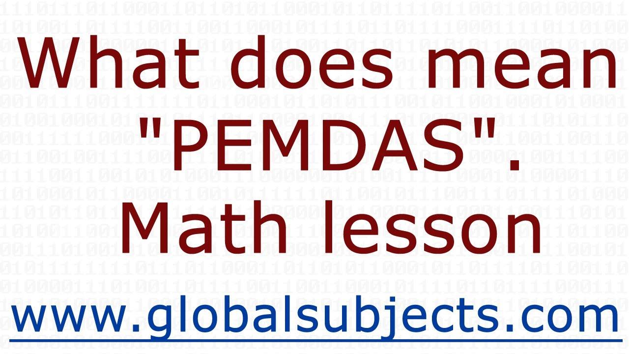 worksheet Pemdas Math what does mean pemdas math lesson youtube lesson