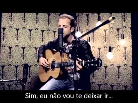 James Morrison - I Won't Let You Go - legendado