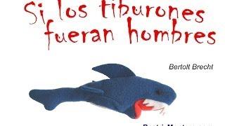 Si los tiburones fueran hombres - Bertolt Brecht - Cuentos cortos para adolescentes y adultos