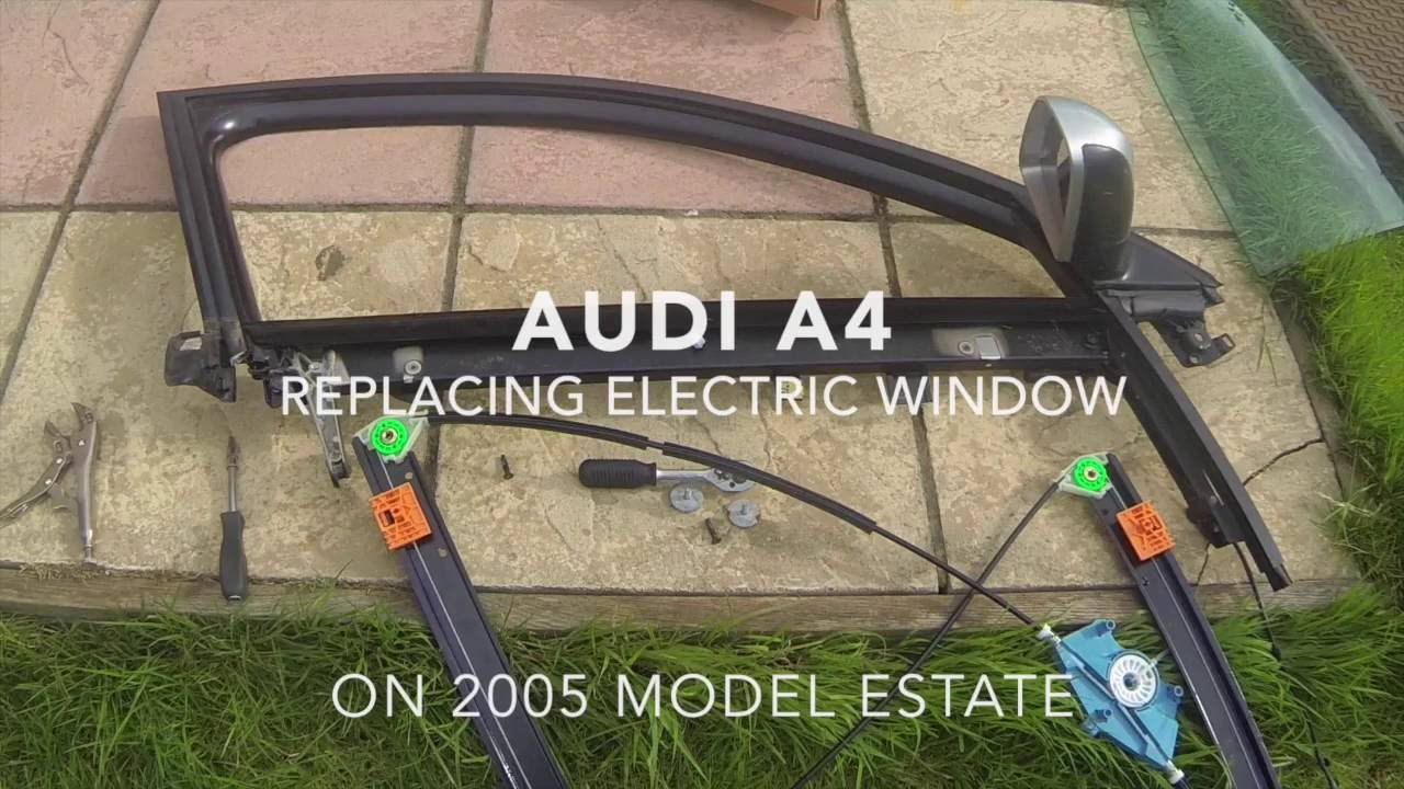 audi a4 broken electric window repair [ 1280 x 720 Pixel ]
