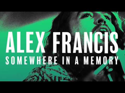Alex Francis - Somewhere in a Memory (Audio)