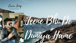 Jeene Bhi De Duniya Hame Cover | Vivek Ranjan | Dil Sambhal Jaa Zara | Yasser Desai | Dr. Vilest
