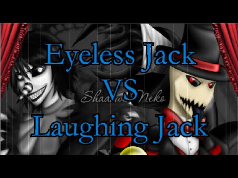 slenderman vs splendorman eyeless jack vs laughing jack