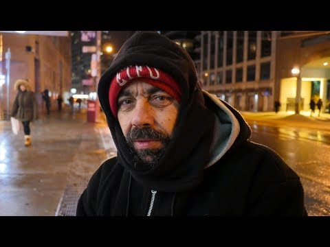 "Homeless man in Toronto: ""when you're hungry you don't worry about the cold."""