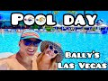 BALLY'S POOL IS OPEN | BALLY'S LAS VEGAS HOTEL AND CASINO POOL TOUR
