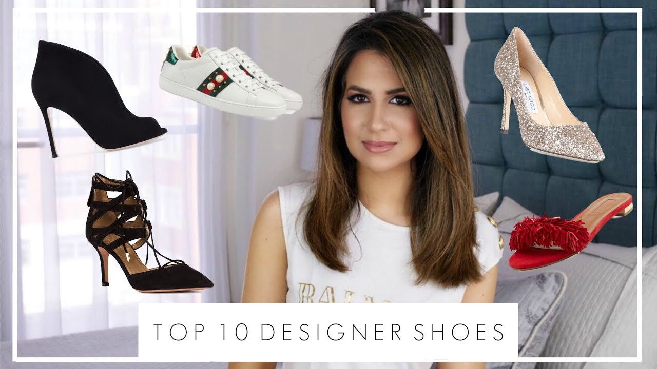 TOP 10 DESIGNER SHOE PURCHASES   Luxury