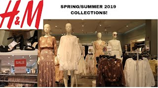 H&M |SPRING AND SUMMER NEW COLLECTIONS 2019!