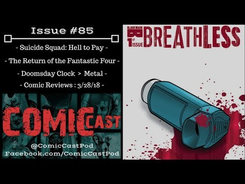 "ComicCast - Issue #85 ""Doomsday Clock vs Dark Knights Metal"""