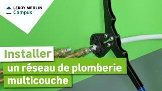 comment installer un rseau de plomberie multicouche leroy merlin