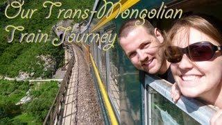 Taking The Trans-Mongolian Train