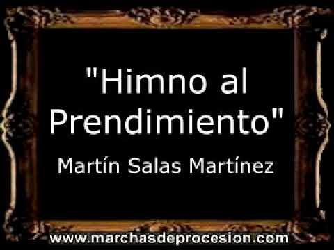 Himno al Prendimiento - Martín Salas Martínez [BM]