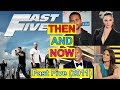 Fast Five Actor & Actress Then and Now - Before and After - Movies and Real Names - 2009-2017